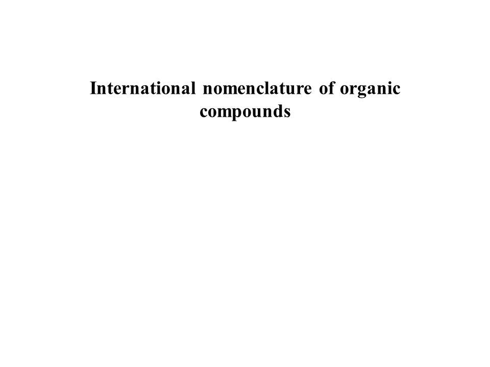International nomenclature of organic compounds