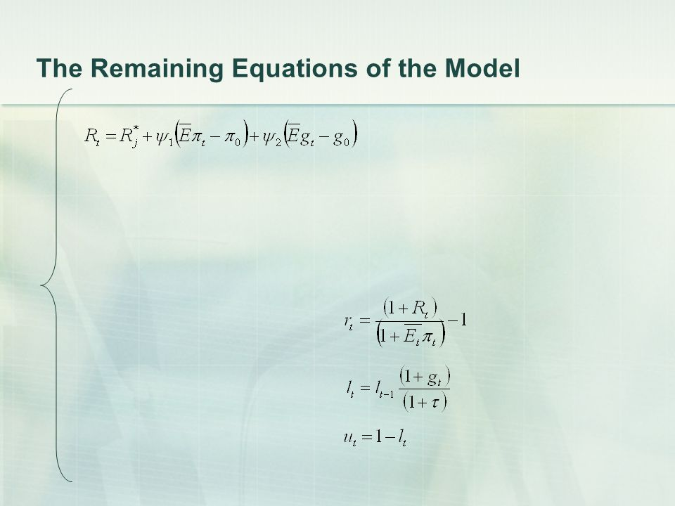 The Remaining Equations of the Model