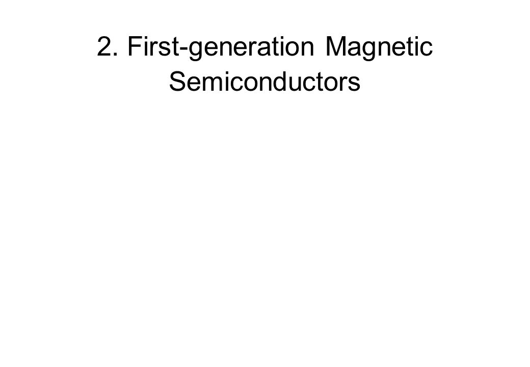 2. First-generation Magnetic Semiconductors