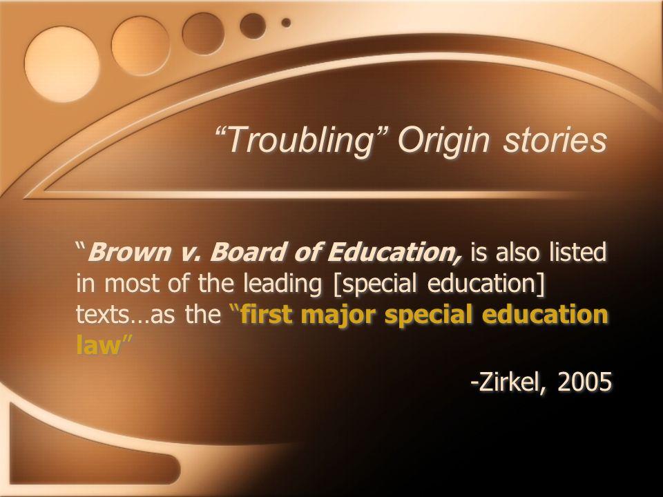 Troubling Origin stories Brown v.