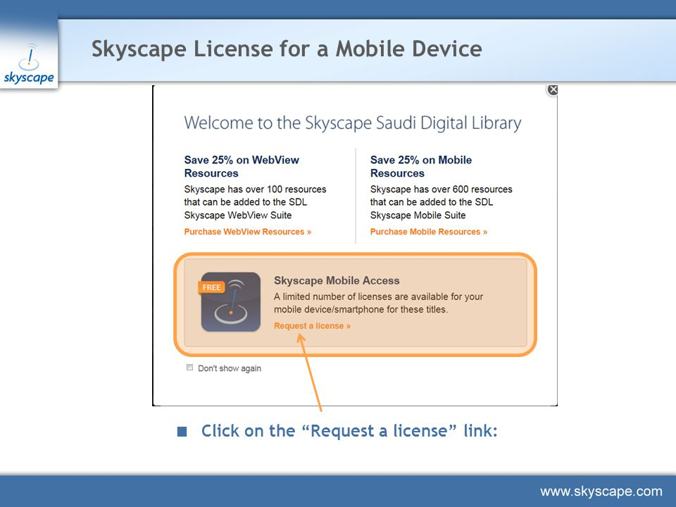 Skyscape License for a Mobile Device Click on the Request a license link:
