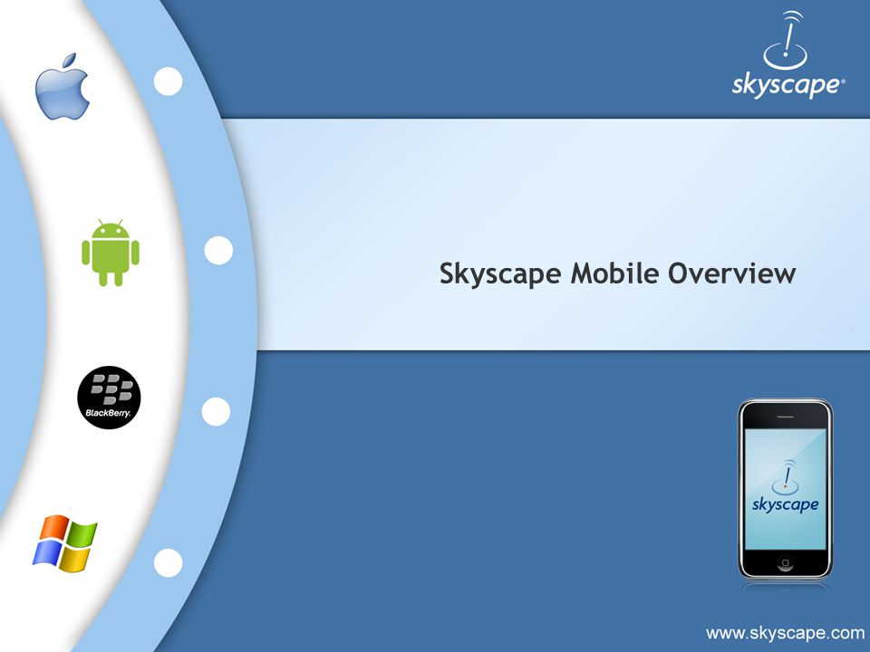 Skyscape Mobile Overview