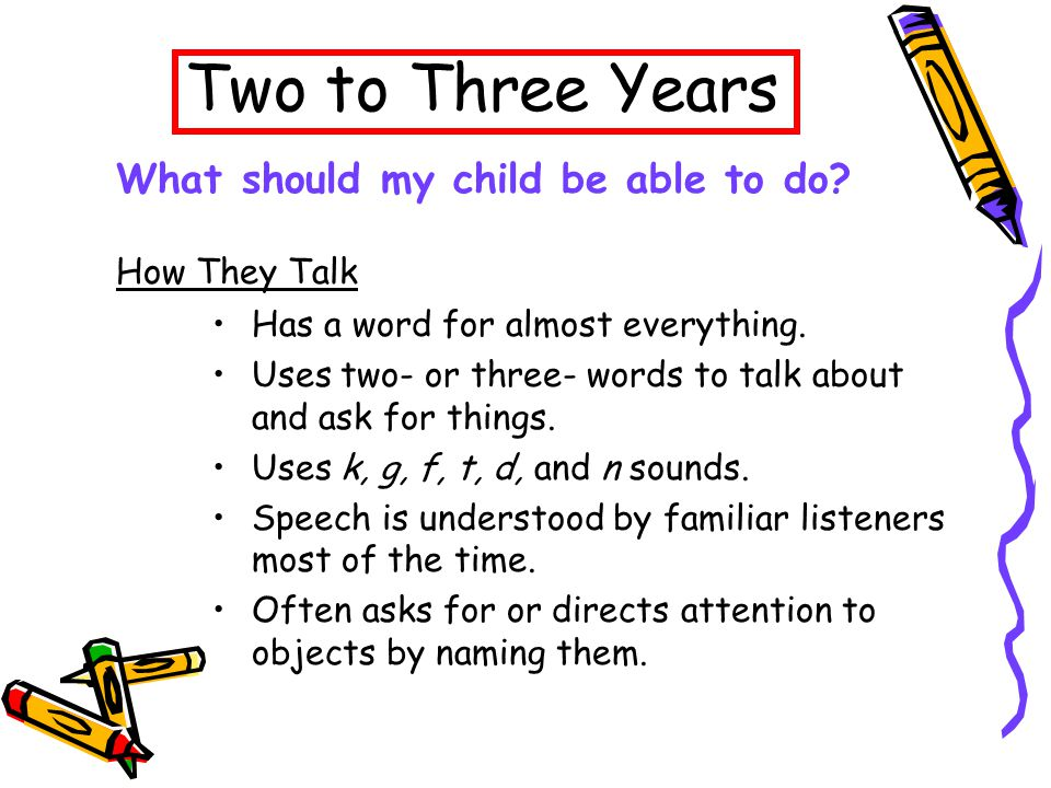 Two to Three Years Has a word for almost everything.