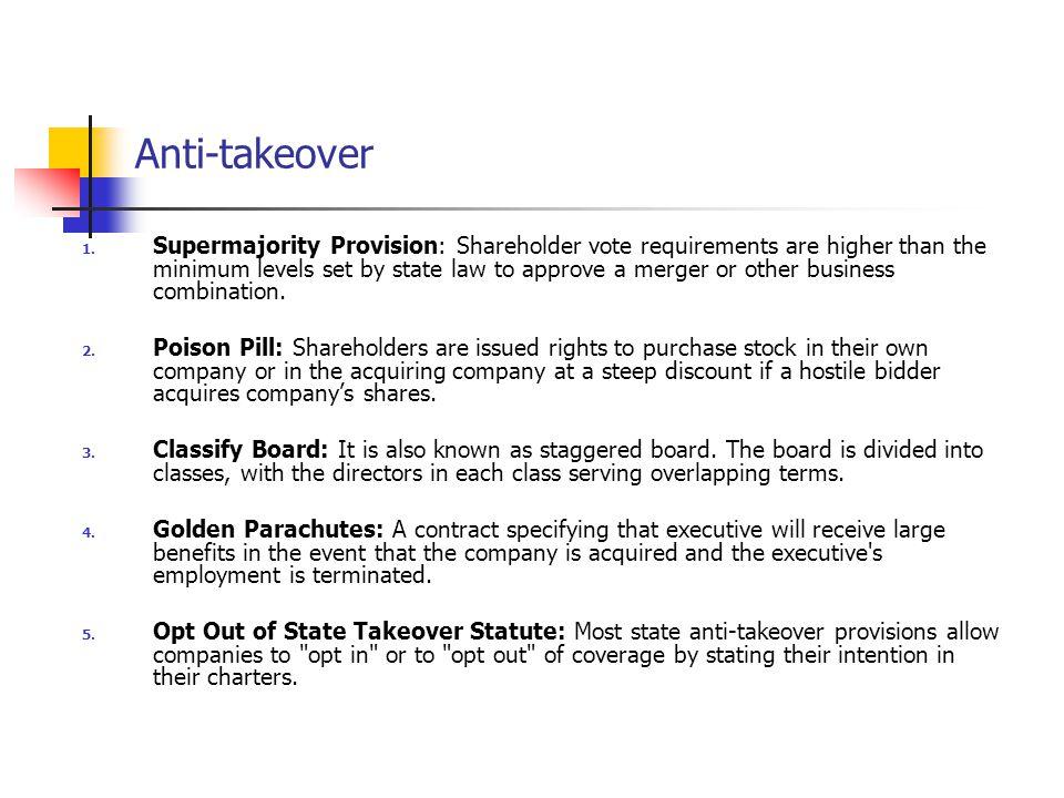 Anti-takeover 1.