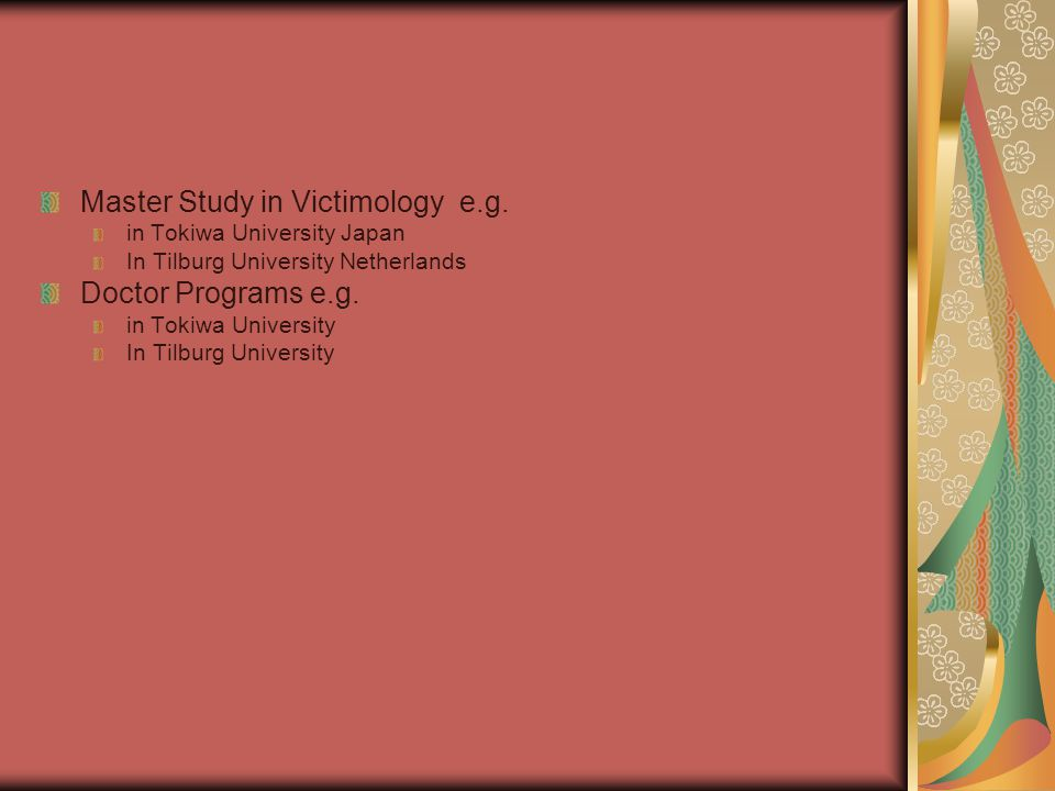 Master Study in Victimology e.g.