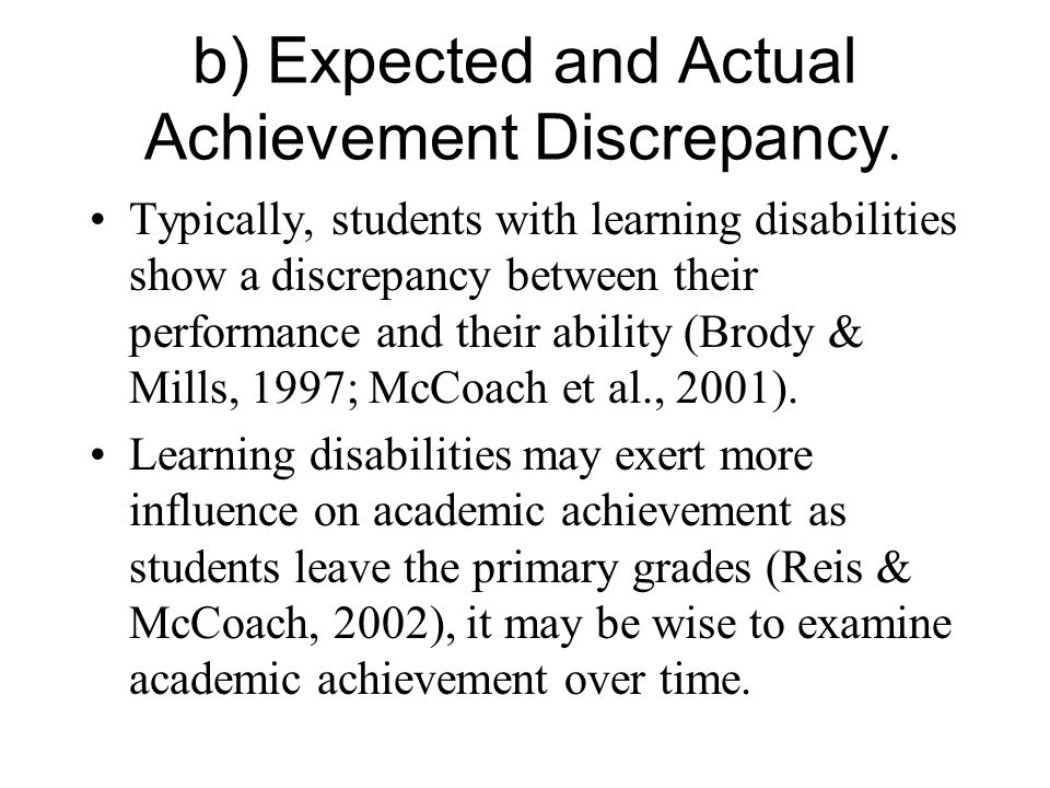 b) Expected and Actual Achievement Discrepancy.