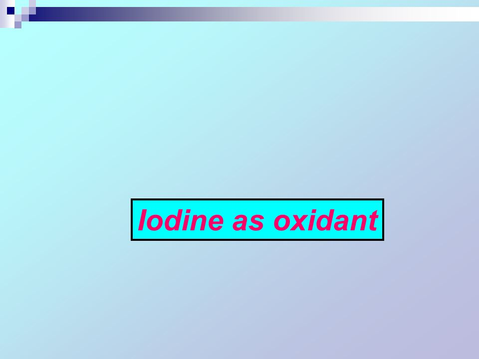 Iodine as oxidant