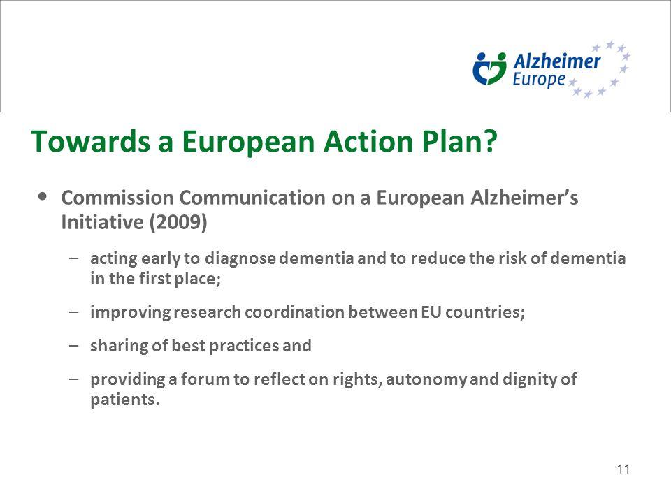 11 Towards a European Action Plan.
