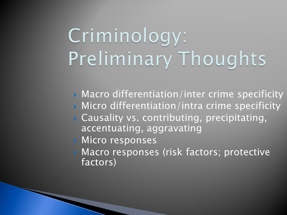 Criminology assumes the medical model (discover the problem, assess its nature and extent, prescribe a response/a cure), but it falls short because: 1.