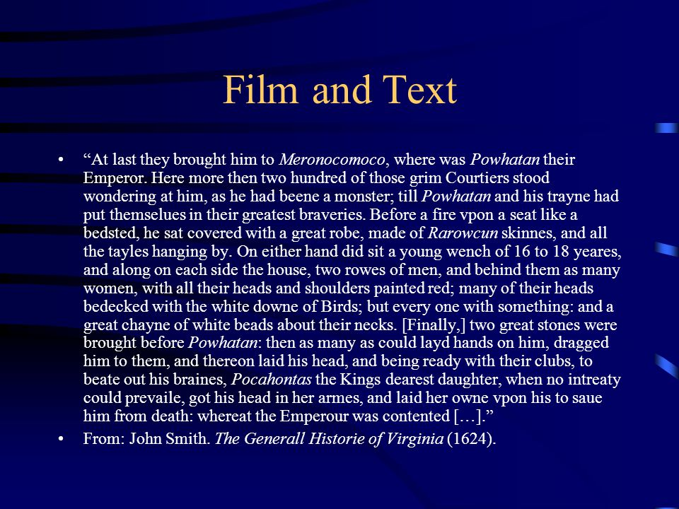 Film and Text [From a text t]he reader learns only [a limited number of] details and has to expand the picture imaginatively.