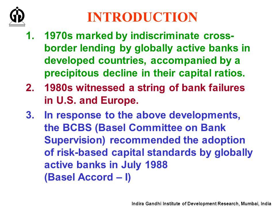 Indira Gandhi Institute of Development Research, Mumbai, India BASEL ACCORD – I 1.RWA (risk weighted assets).