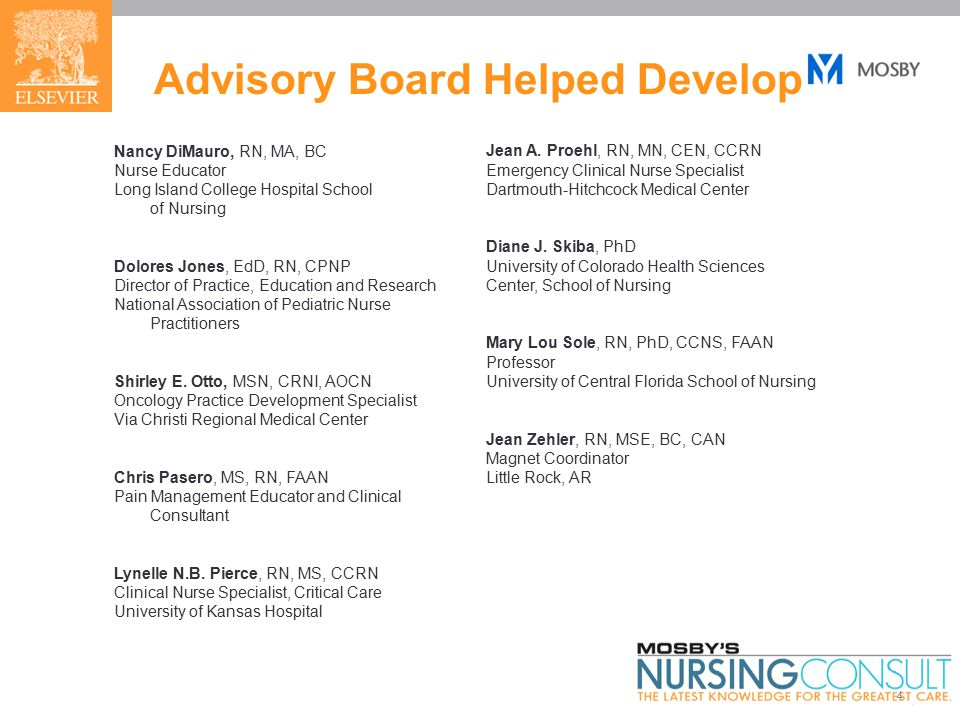 4 Advisory Board Helped Develop Nancy DiMauro, RN, MA, BC Nurse Educator Long Island College Hospital School of Nursing Dolores Jones, EdD, RN, CPNP Director of Practice, Education and Research National Association of Pediatric Nurse Practitioners Shirley E.