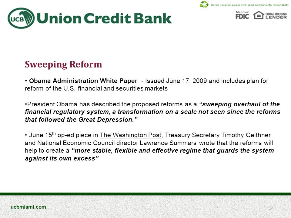 Sweeping Reform Obama Administration White Paper - Issued June 17, 2009 and includes plan for reform of the U.S.