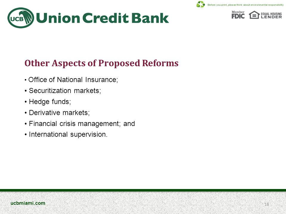 Other Aspects of Proposed Reforms Office of National Insurance; Securitization markets; Hedge funds; Derivative markets; Financial crisis management;