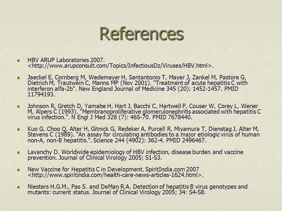 References HBV ARUP Laboratories 2007..HBV ARUP Laboratories 2007..