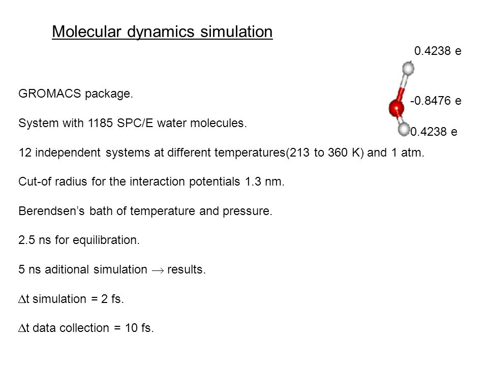 GROMACS package. System with 1185 SPC/E water molecules.