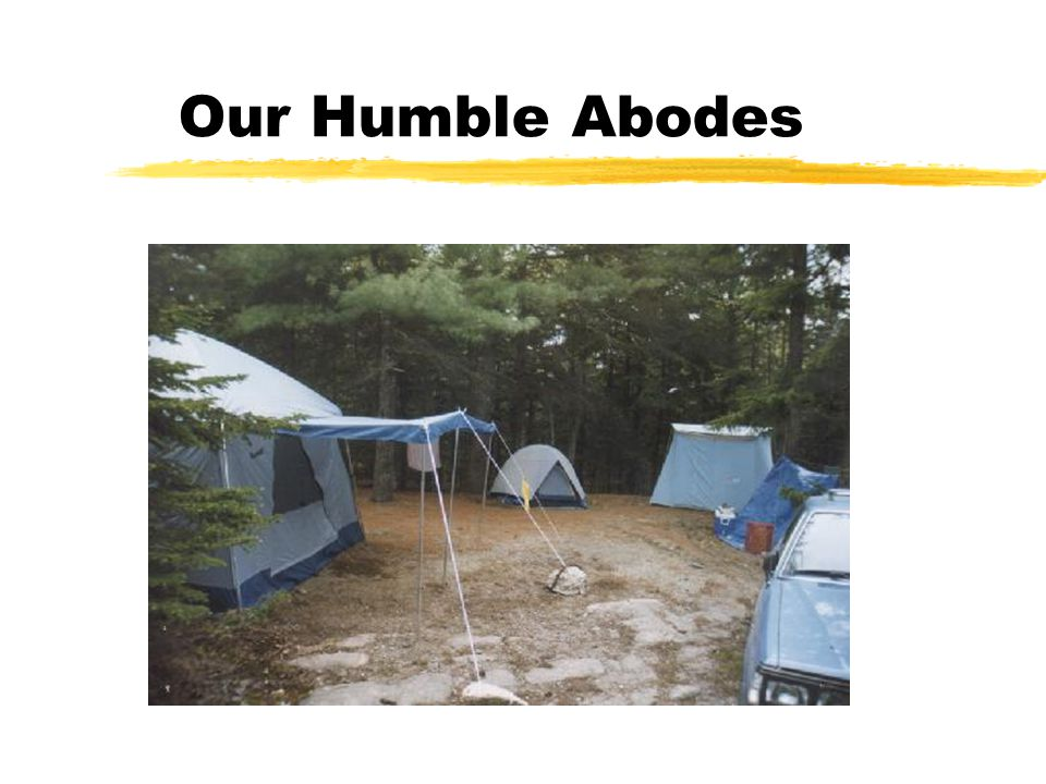 Our Humble Abodes