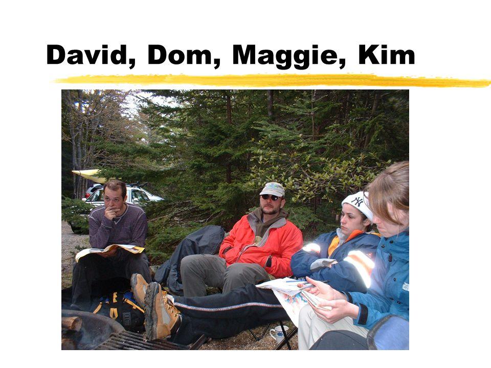 David, Dom, Maggie, Kim
