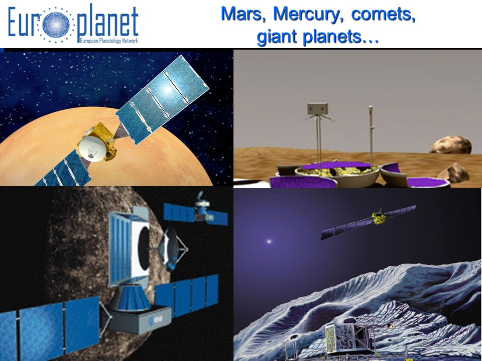 I3/CA Europlanet - EC Contract 001637 – JENAM, Liège, july 6th, 2005 Mars, Mercury, comets, giant planets…