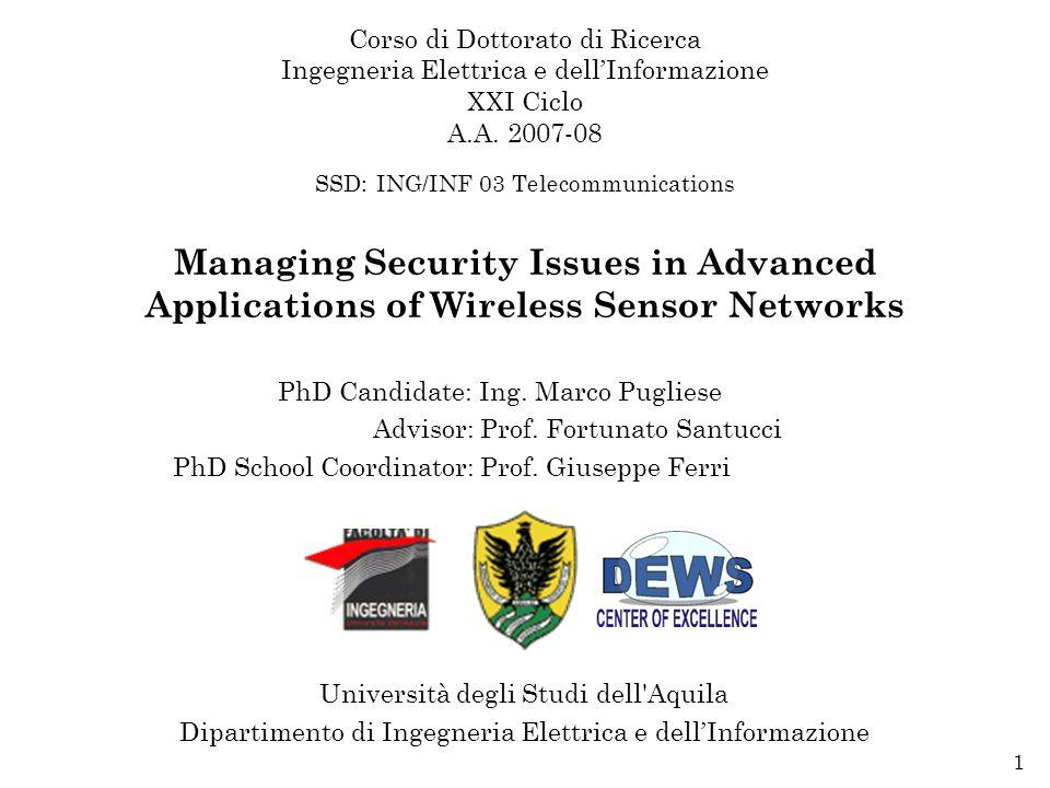 Doctorate Dissertation, L'Aquila, March 31 st 200952 17 1 20 15 9 21 24 19 25 6 13 10 22 2 7 14 16 12 5 18 23 3 4 11 8 Underlying WSN DCST Self-Organization