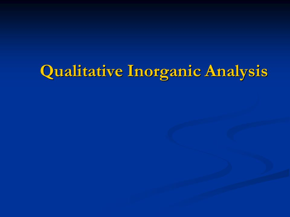 Qualitative Inorganic Analysis