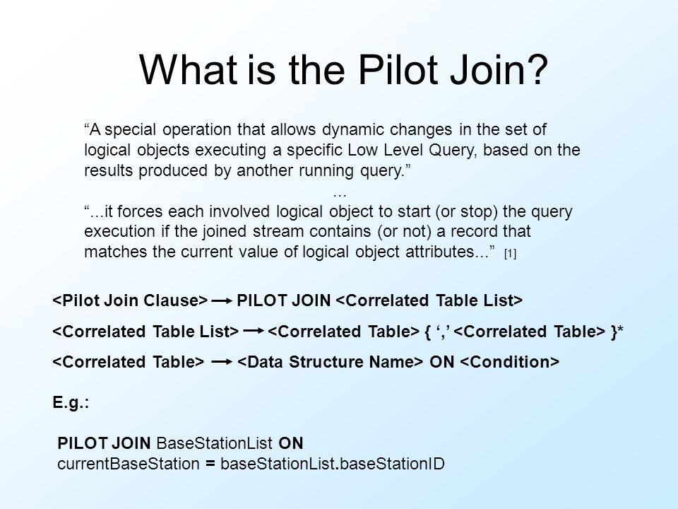What is the Pilot Join.