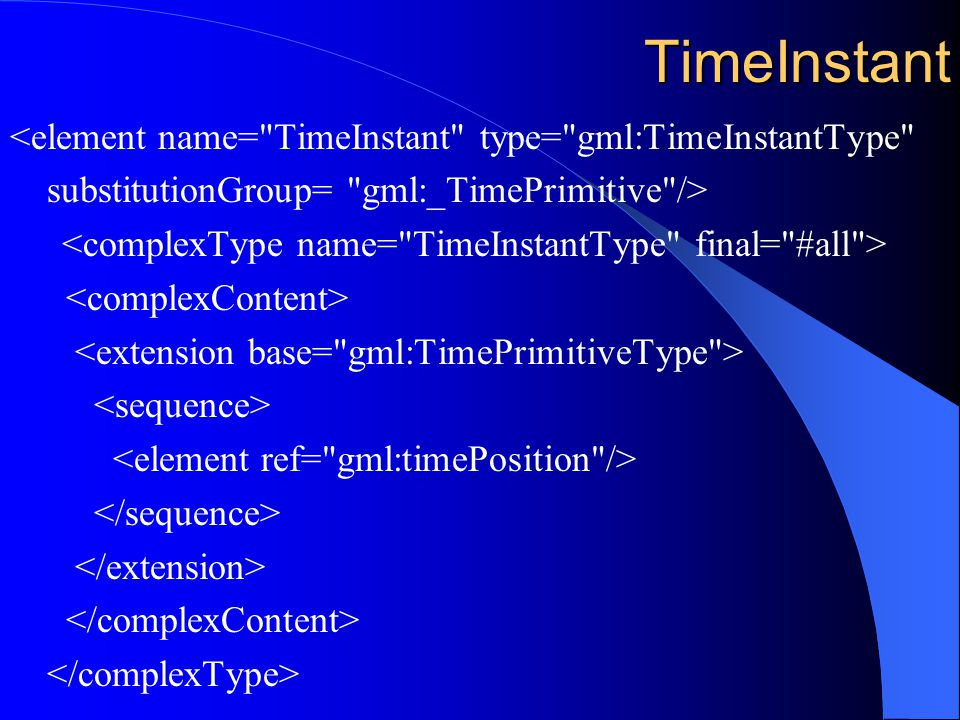 TimeInstant <element name=