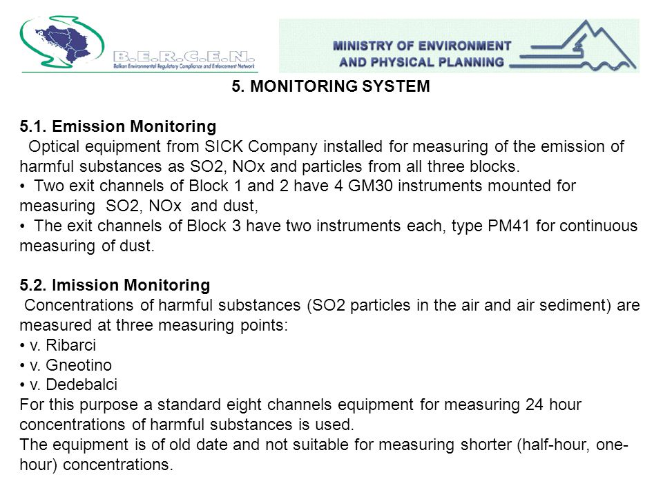 5. MONITORING SYSTEM 5.1. Emission Monitoring Optical equipment from SICK Company installed for measuring of the emission of harmful substances as SO2