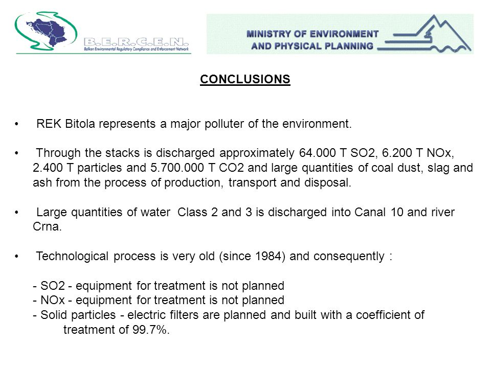 CONCLUSIONS REK Bitola represents a major polluter of the environment.