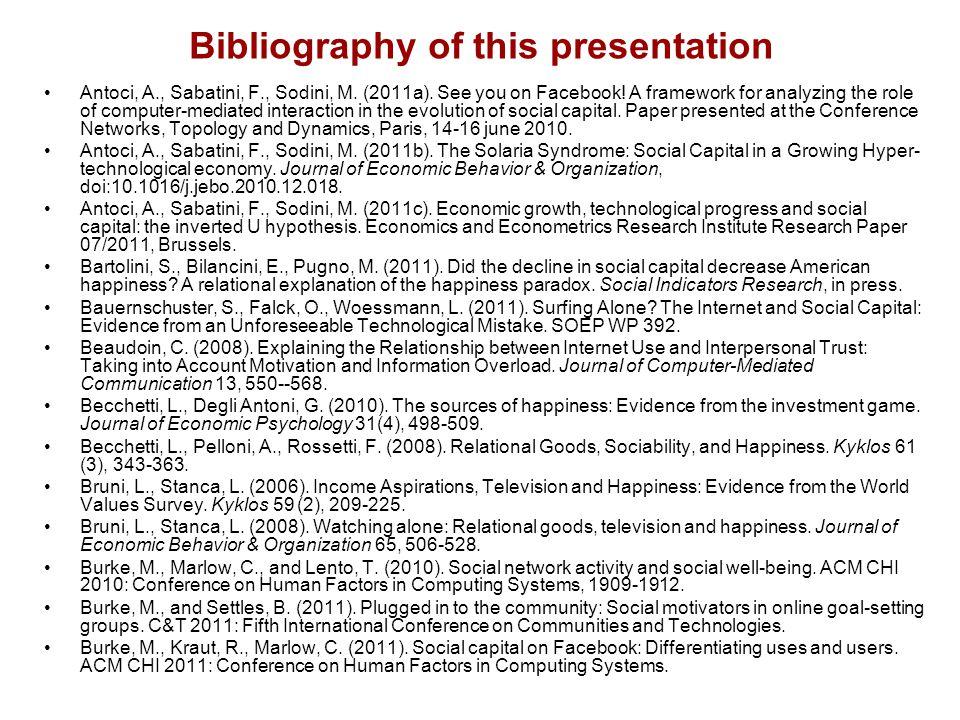 Bibliography of this presentation Antoci, A., Sabatini, F., Sodini, M.