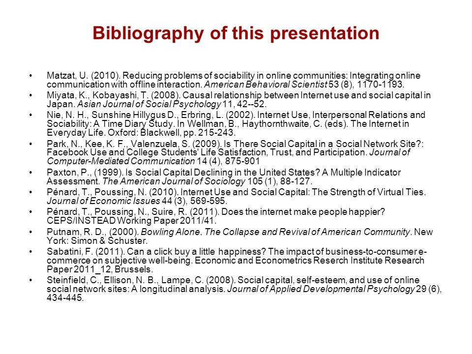 Bibliography of this presentation Matzat, U. (2010).