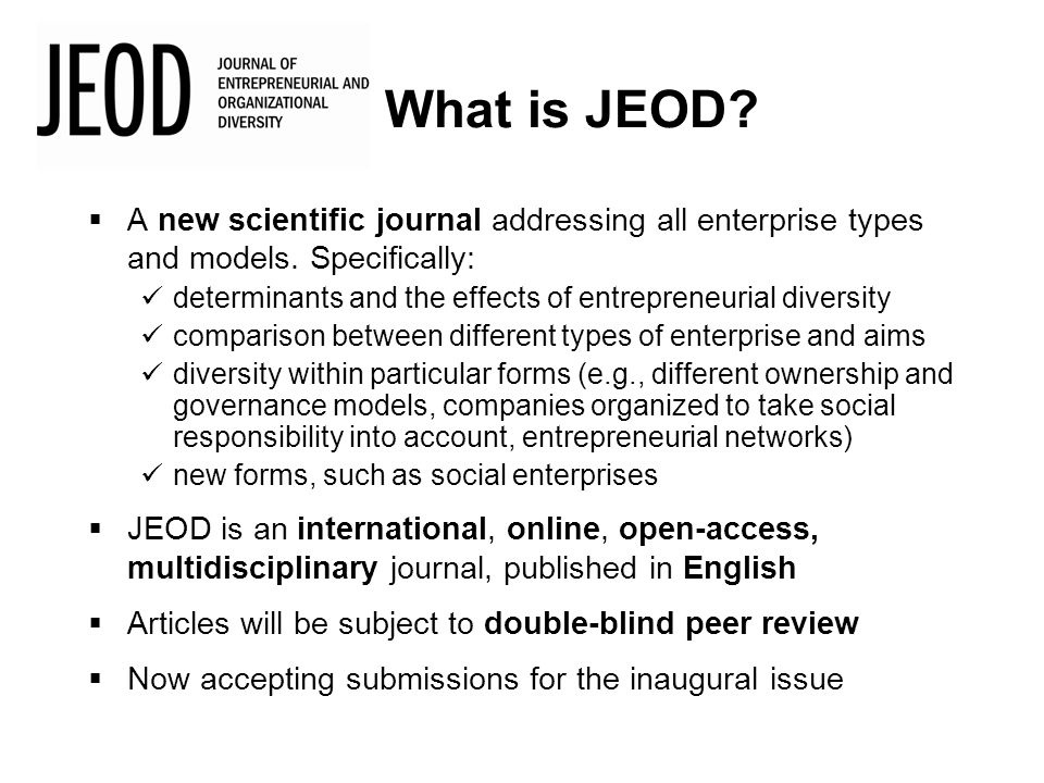  A new scientific journal addressing all enterprise types and models.