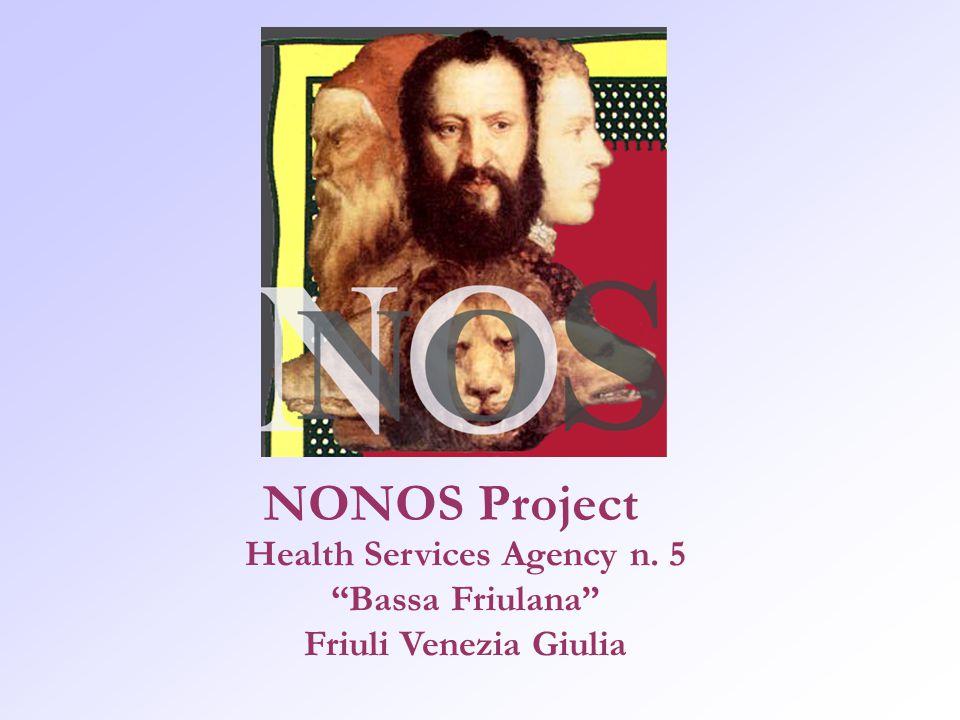 NONOS Project Health Services Agency n. 5 Bassa Friulana Friuli Venezia Giulia