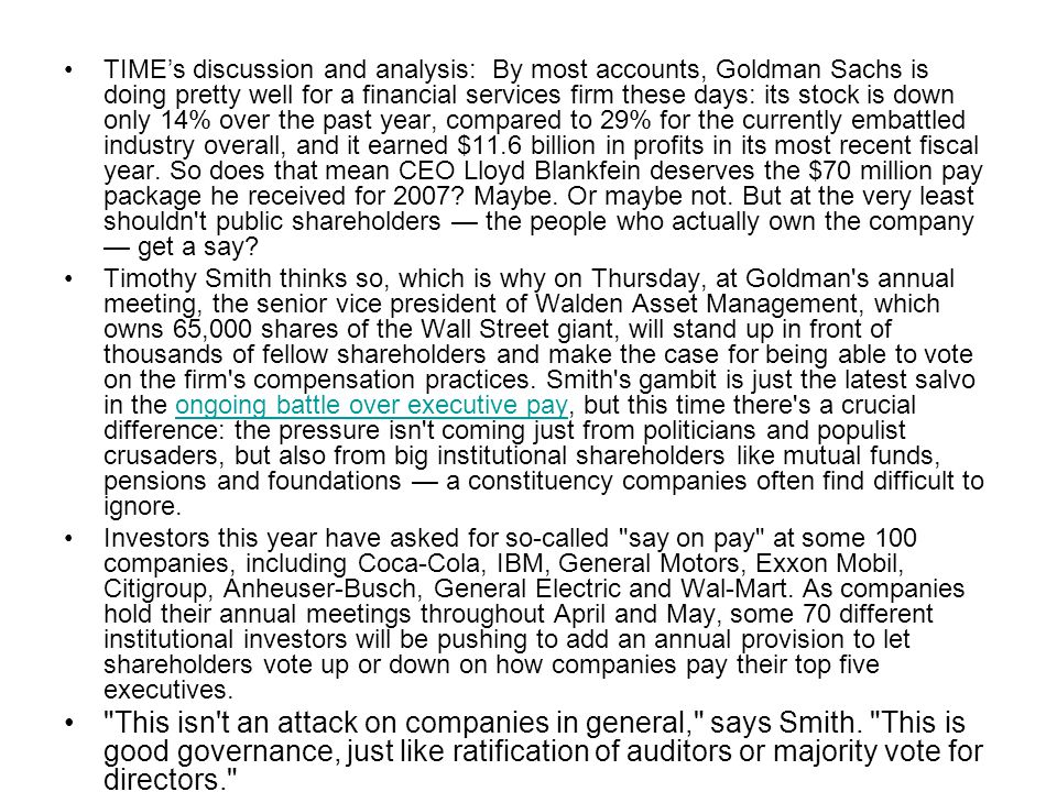 TIME's discussion and analysis: By most accounts, Goldman Sachs is doing pretty well for a financial services firm these days: its stock is down only