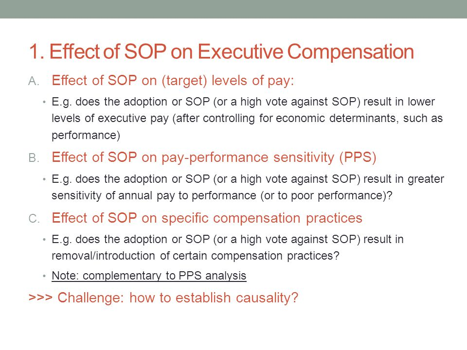 1. Effect of SOP on Executive Compensation A. Effect of SOP on (target) levels of pay: E.g.