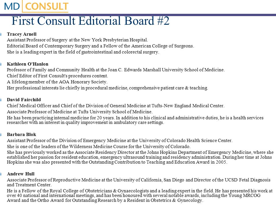 First Consult Editorial Board #2 Tracey Arnell Assistant Professor of Surgery at the New York Presbyterian Hospital.