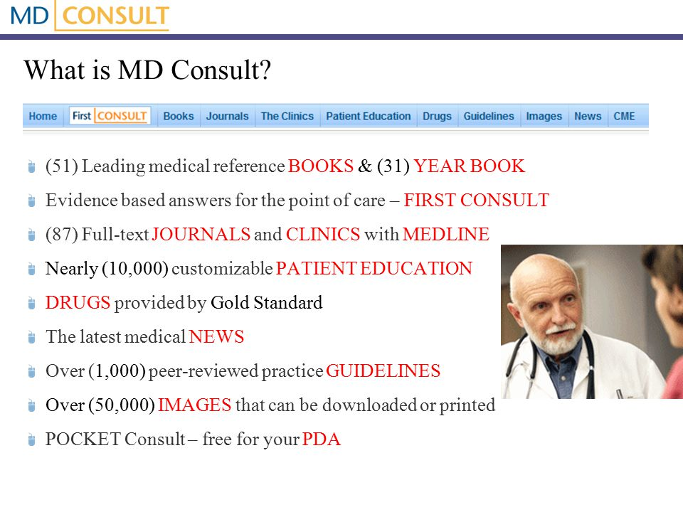 First Consult FAQ Q.Where does the First Consult content come from.