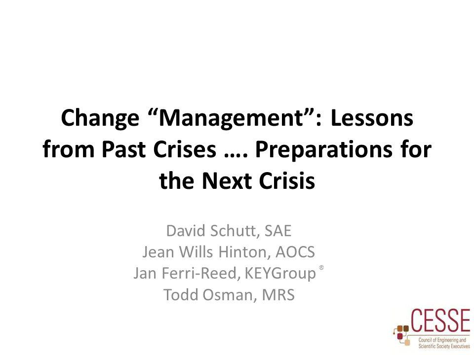 Change Management : Lessons from Past Crises ….