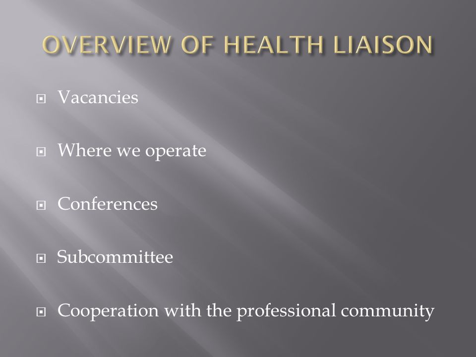  Vacancies  Where we operate  Conferences  Subcommittee  Cooperation with the professional community