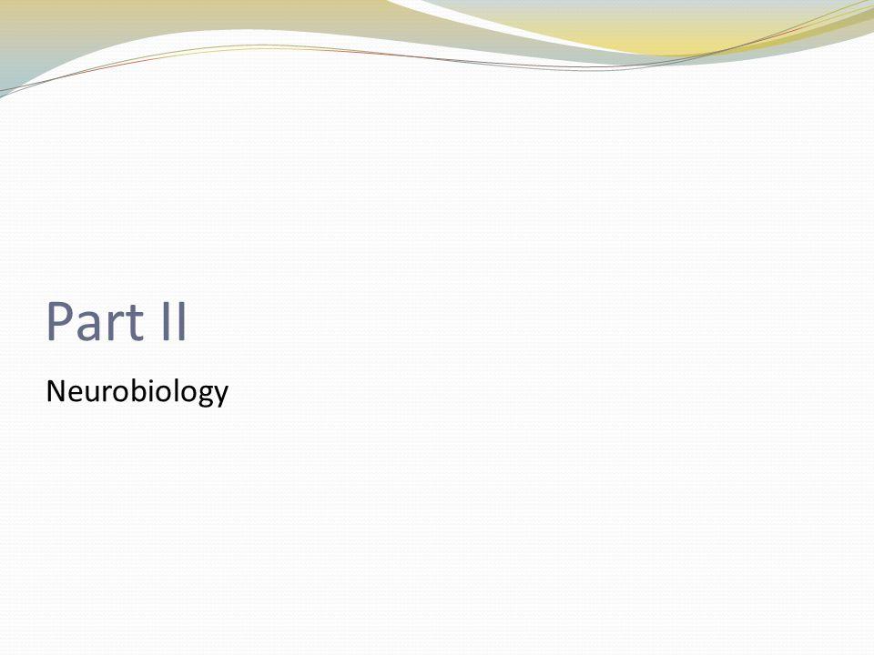 Part II Neurobiology