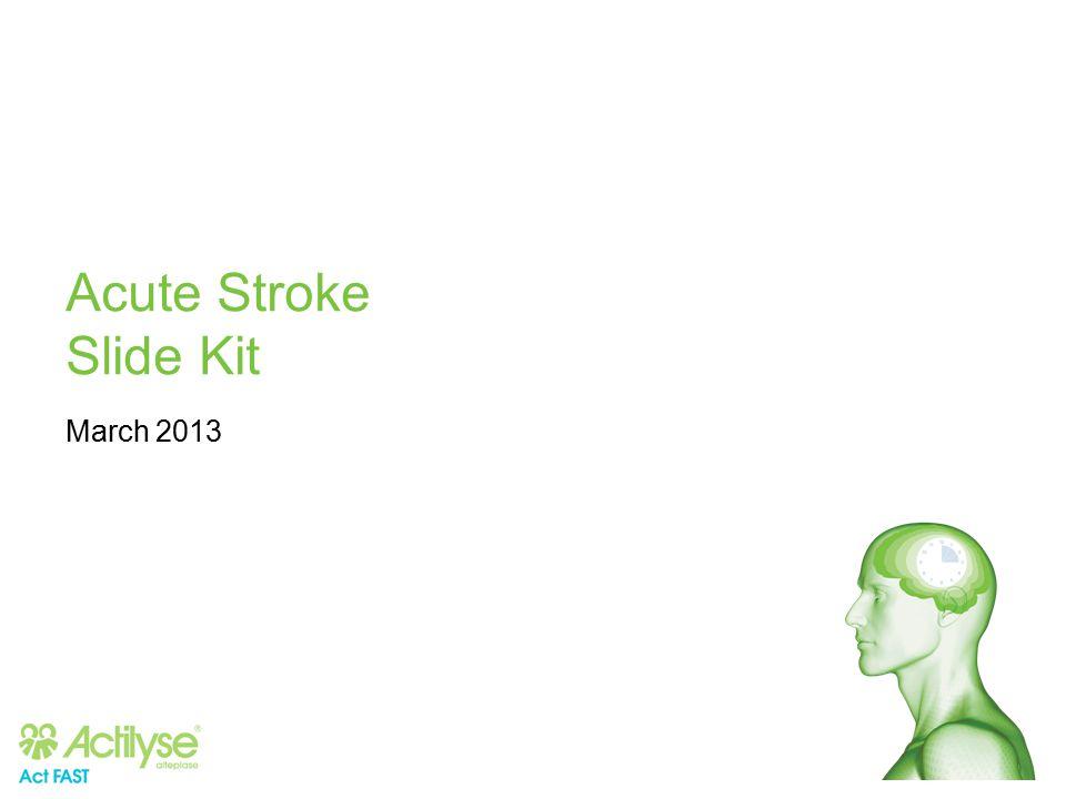 Acute Stroke Slide Kit March 2013