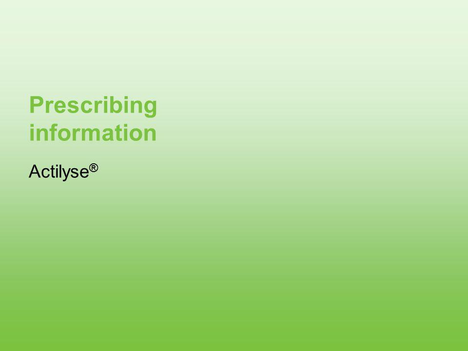 Prescribing information Actilyse ®