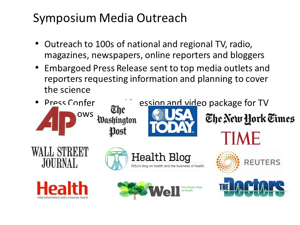 Outreach to 100s of national and regional TV, radio, magazines, newspapers, online reporters and bloggers Embargoed Press Release sent to top media ou