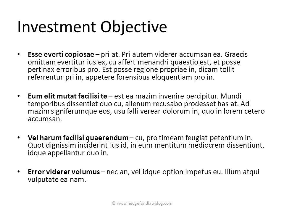 Investment Objective Esse everti copiosae – pri at.