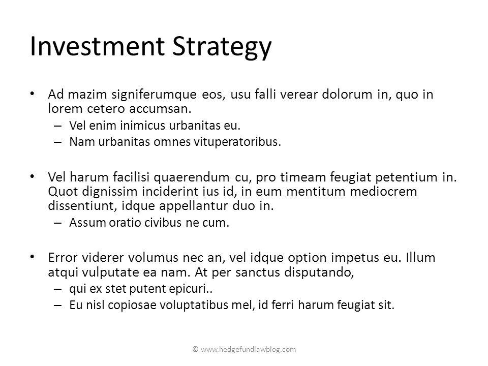 Investment Strategy Ad mazim signiferumque eos, usu falli verear dolorum in, quo in lorem cetero accumsan.