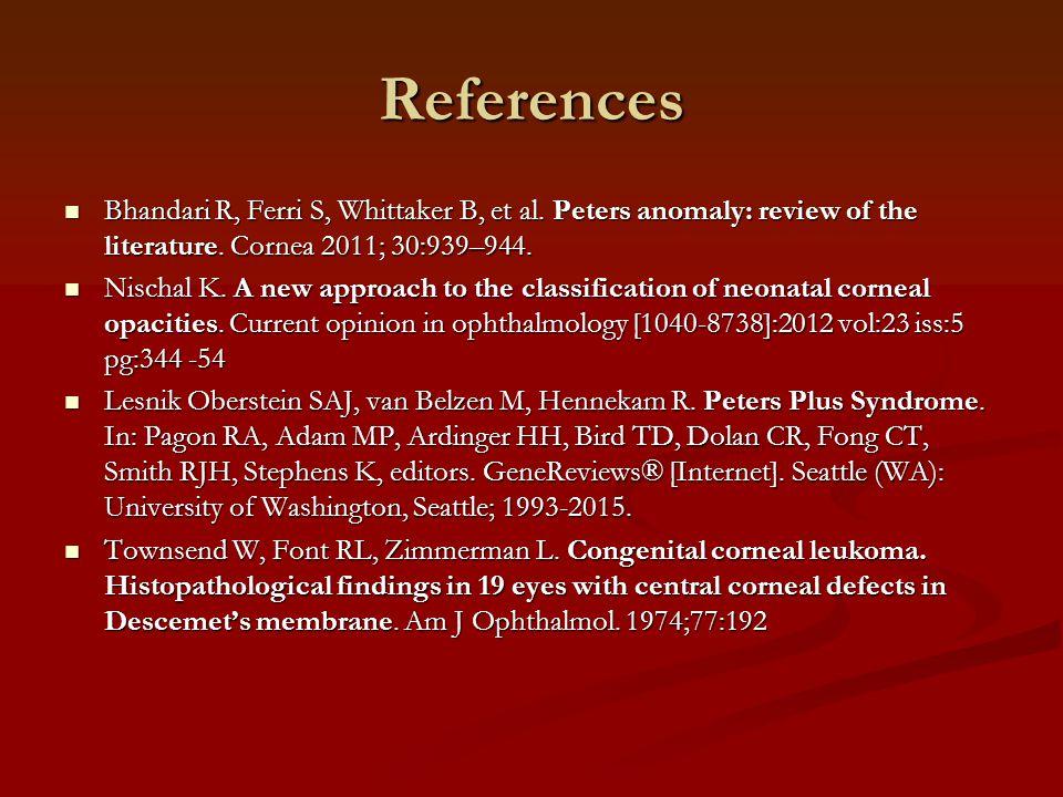 References Bhandari R, Ferri S, Whittaker B, et al.