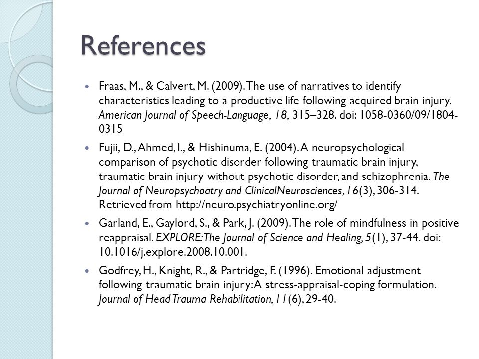 References Fraas, M., & Calvert, M.(2009).
