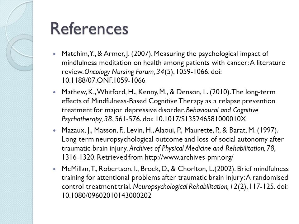 References Matchim, Y., & Armer, J.(2007).