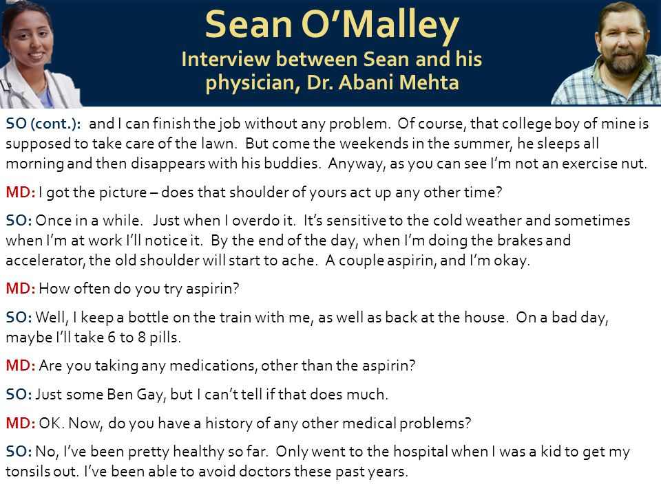 Sean O'Malley Interview between Sean and his physician, Dr.