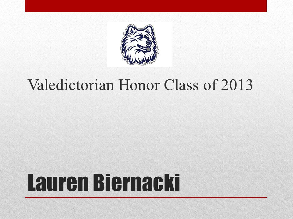Ashley Stanley Salutatorian Honor Class of 2013